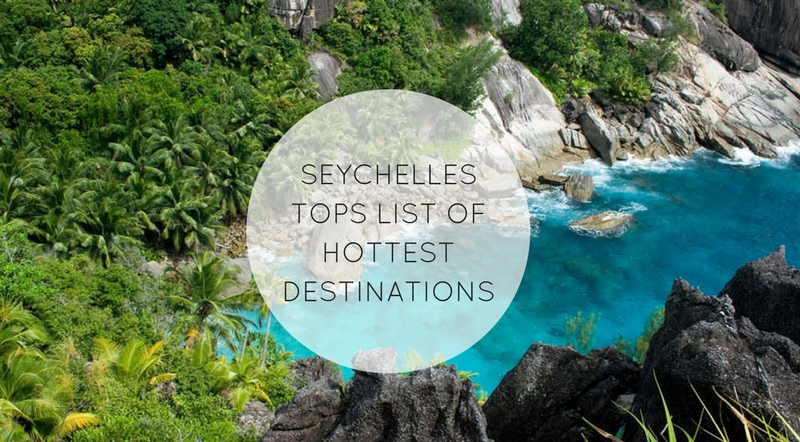 Why Seychelles Holiday should be in your 2018 Bucket List